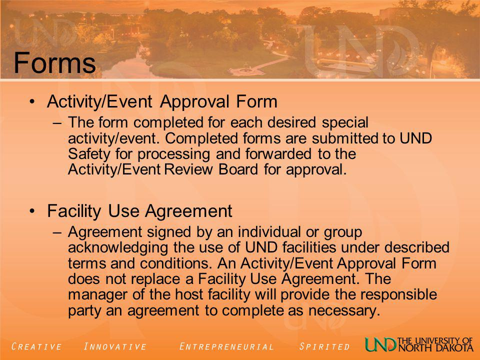 Forms Activity/Event Approval Form –The form completed for each desired special activity/event.