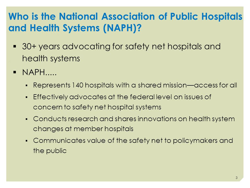 Who is the National Association of Public Hospitals and Health Systems (NAPH).