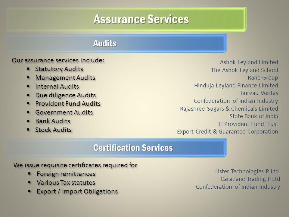 Assurance Services Ashok Leyland Limited The Ashok Leyland School Rane Group Hinduja Leyland Finance Limited Bureau Veritas Confederation of Indian In