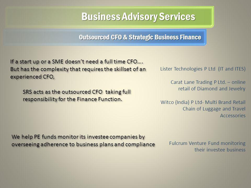 Business Advisory Services Lister Technologies P Ltd (IT and ITES) Carat Lane Trading P Ltd.