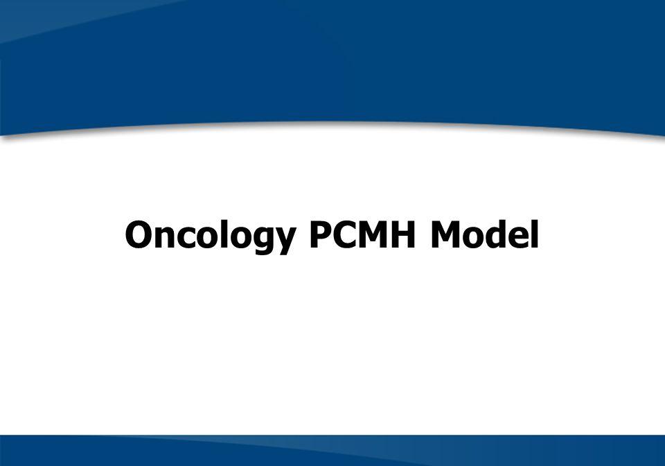 Oncology PCMH Model