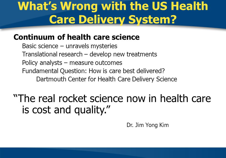 Whats Wrong with the US Health Care Delivery System.