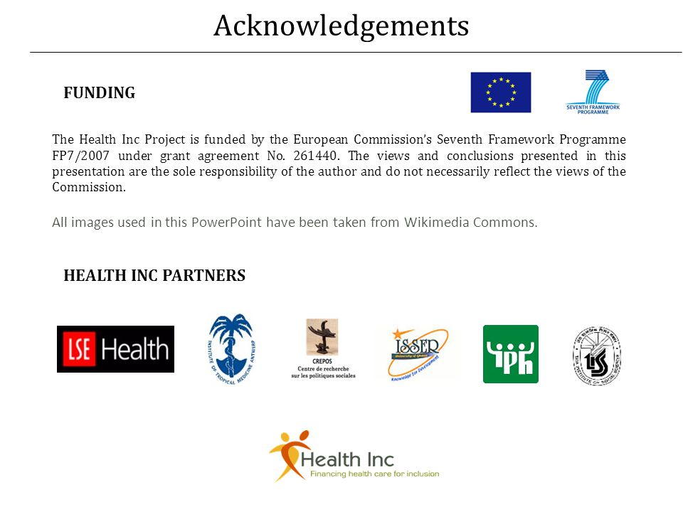 Acknowledgements The Health Inc Project is funded by the European Commissions Seventh Framework Programme FP7/2007 under grant agreement No.