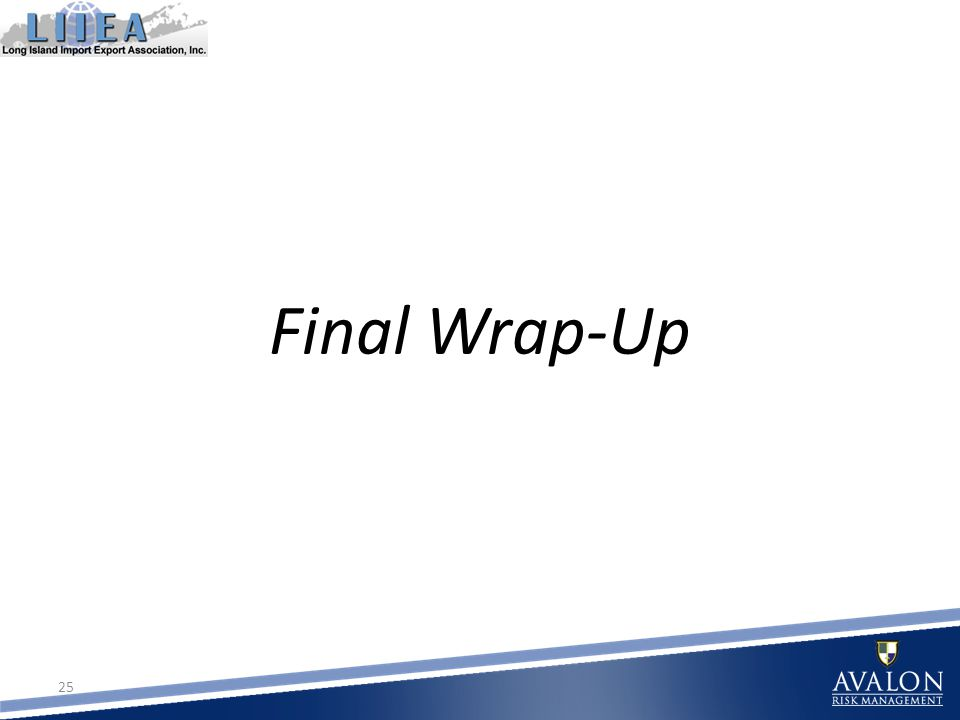 Final Wrap-Up 25