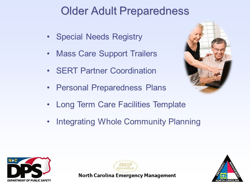 North Carolina Emergency Management Older Adult Preparedness Special Needs Registry Mass Care Support Trailers SERT Partner Coordination Personal Prep