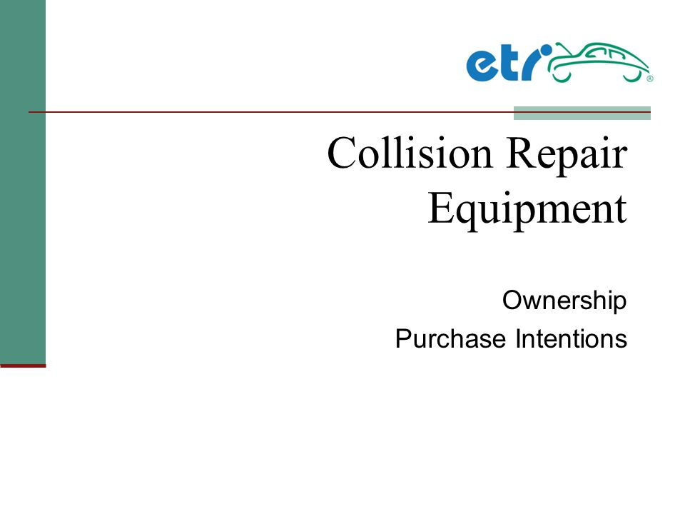 Collision Repair Equipment Ownership Purchase Intentions