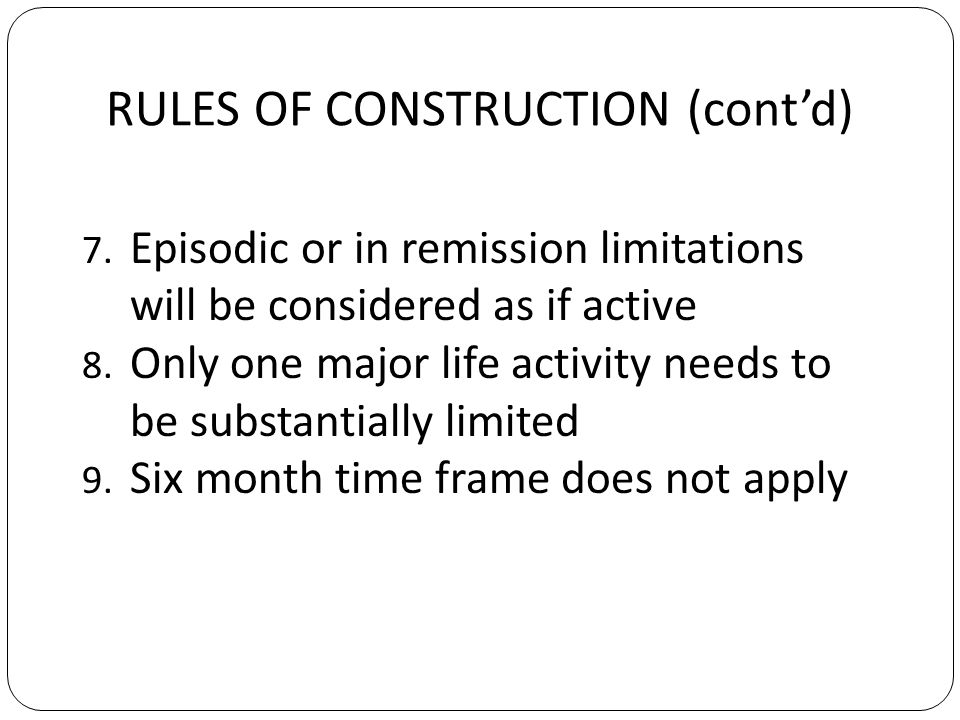 RULES OF CONSTRUCTION (contd) 7.