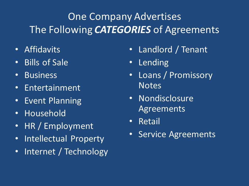 One Company Advertises The Following CATEGORIES of Agreements Affidavits Bills of Sale Business Entertainment Event Planning Household HR / Employment