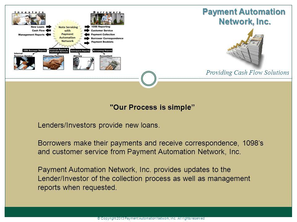 Providing Cash Flow Solutions Payment Automation Network, Inc.