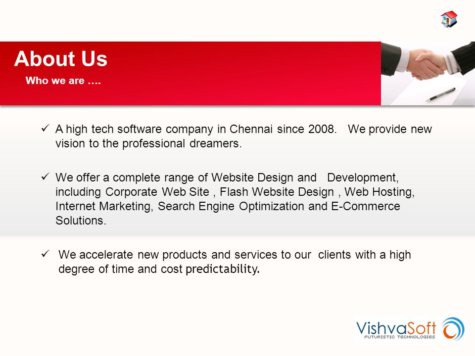 A high tech software company in Chennai since 2008. We provide new vision to the professional dreamers. We offer a complete range of Website Design an