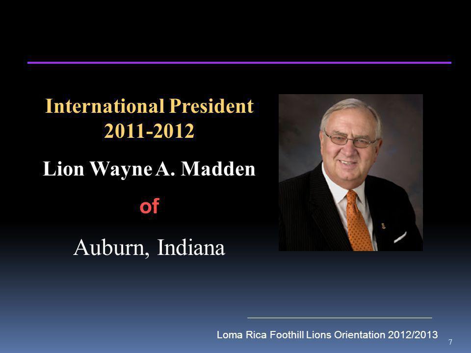7 International President 2011-2012 Lion Wayne A.
