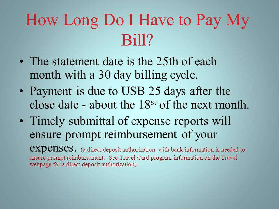 How Long Do I Have to Pay My Bill.