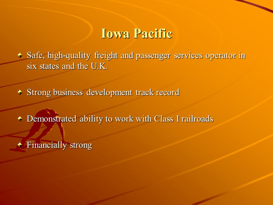 Iowa Pacific Safe, high-quality freight and passenger services operator in six states and the U.K.