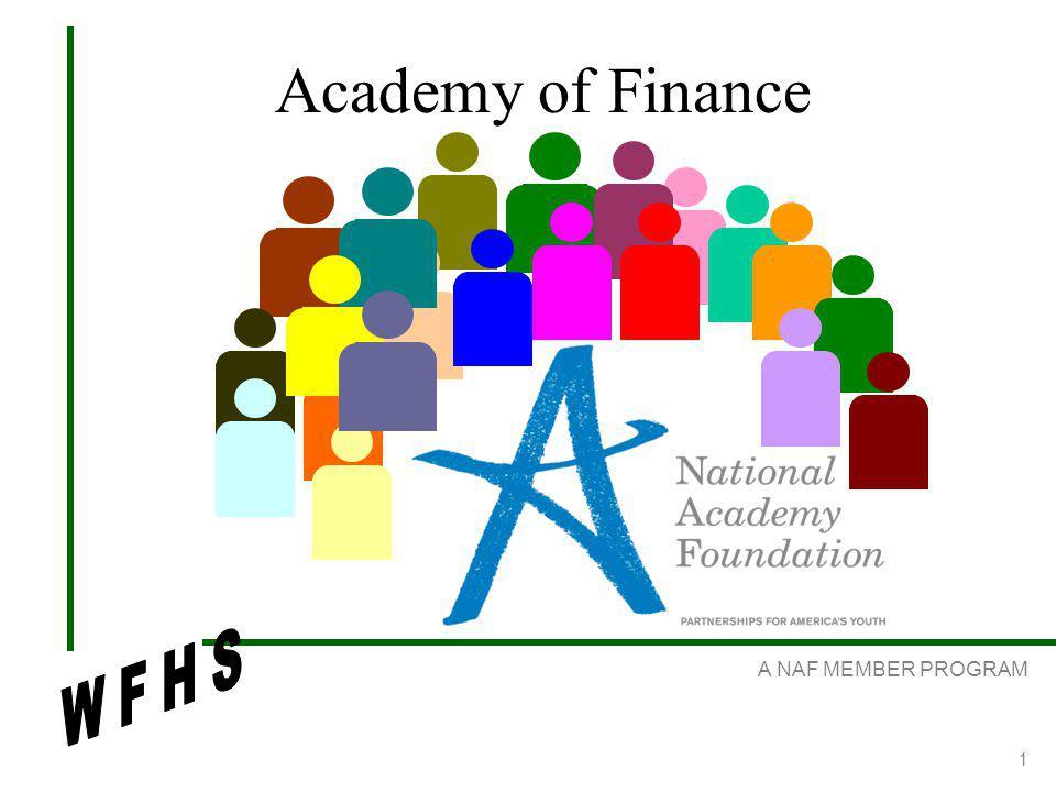 A NAF MEMBER PROGRAM 1 Academy of Finance