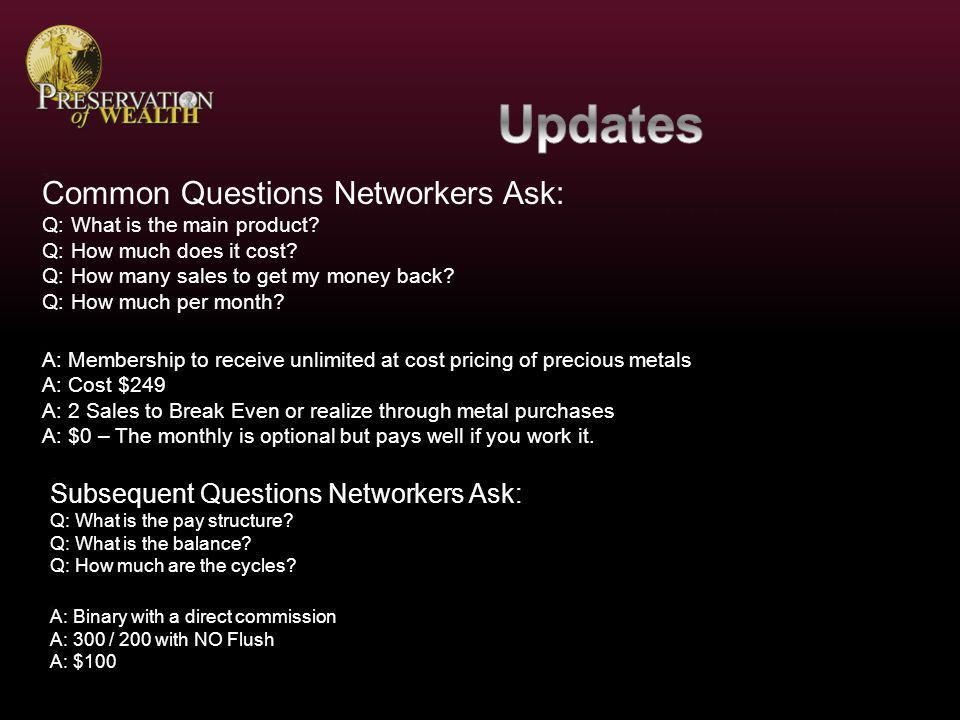 On the training call we compared the POW Comp Plan to every major Precious Metals MLM thats is around now or in the past.