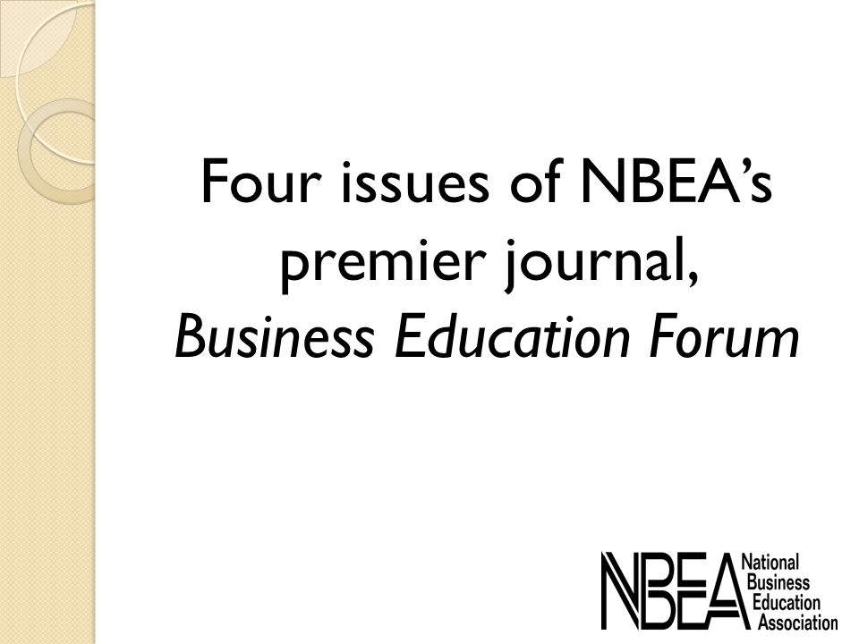 Four issues of NBEAs premier journal, Business Education Forum
