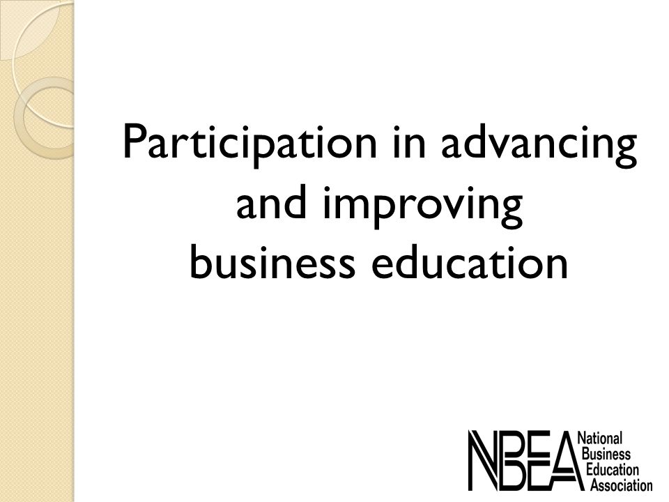 Participation in advancing and improving business education