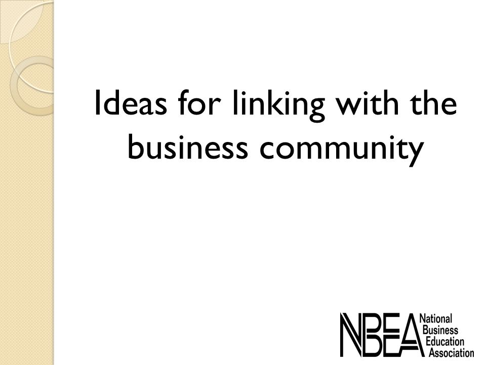Ideas for linking with the business community
