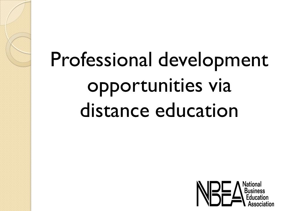 Professional development opportunities via distance education