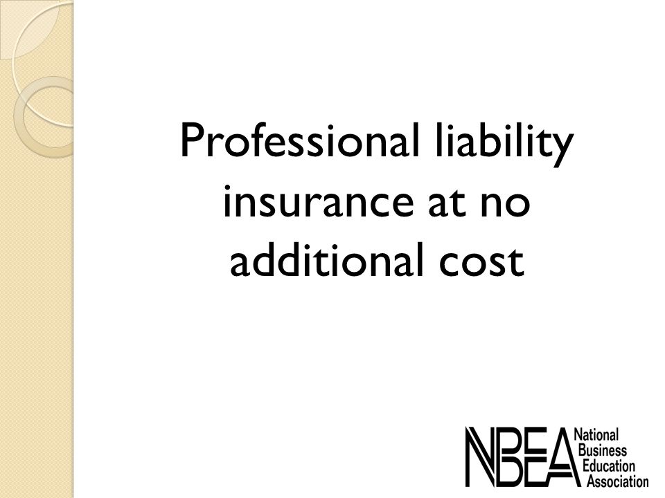 Professional liability insurance at no additional cost