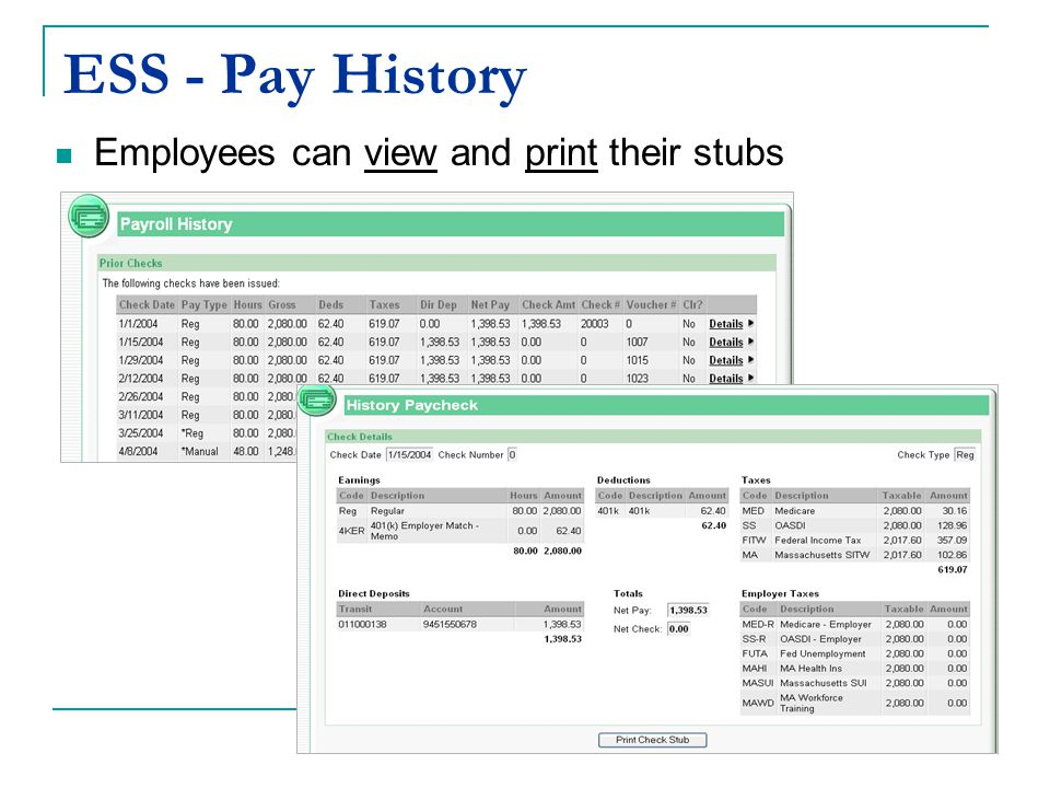 ESS - Pay History Employees can view and print their stubs