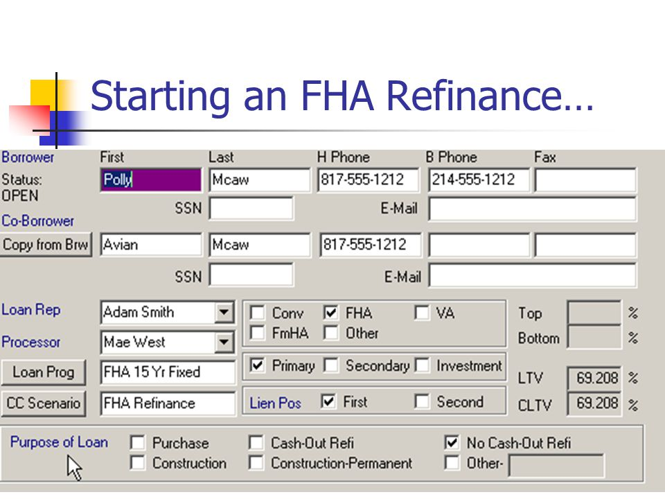 Starting an FHA Refinance…