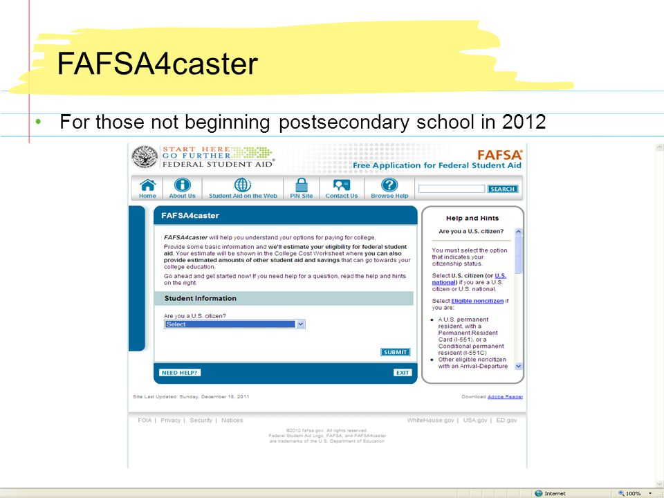 FAFSA4caster For those not beginning postsecondary school in 2012