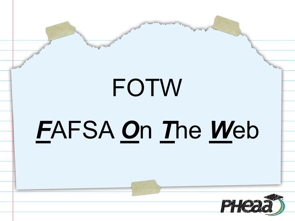 FOTW FAFSA On The Web