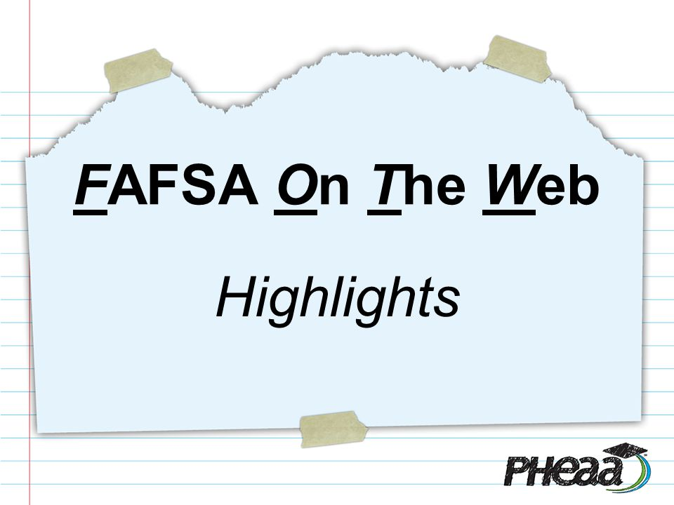 Highlights FAFSA On The Web