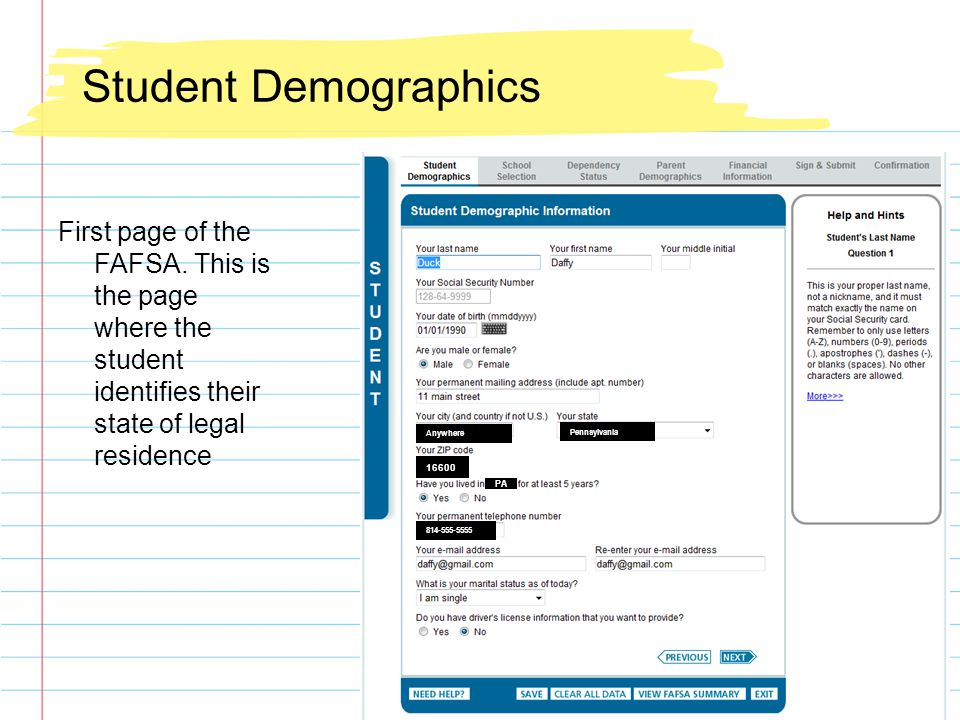 Student Demographics First page of the FAFSA.