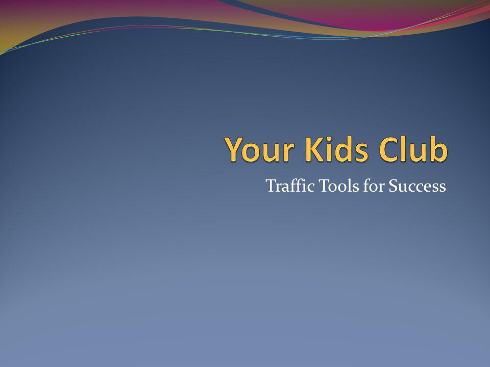 Traffic Tools for Success