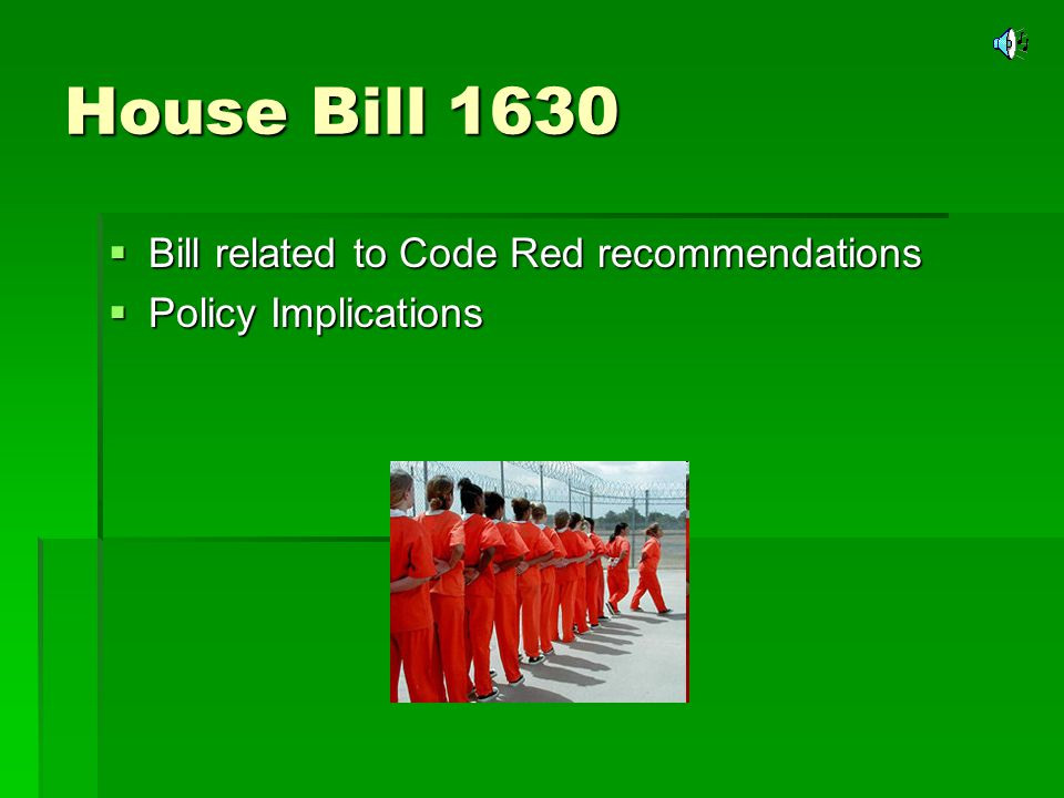 House Bill 1630 Designated agencies: Department of Family and Protective Services Designated agencies: Department of Family and Protective Services Fiscal implications Fiscal implications Funding Funding Outcome measurability.