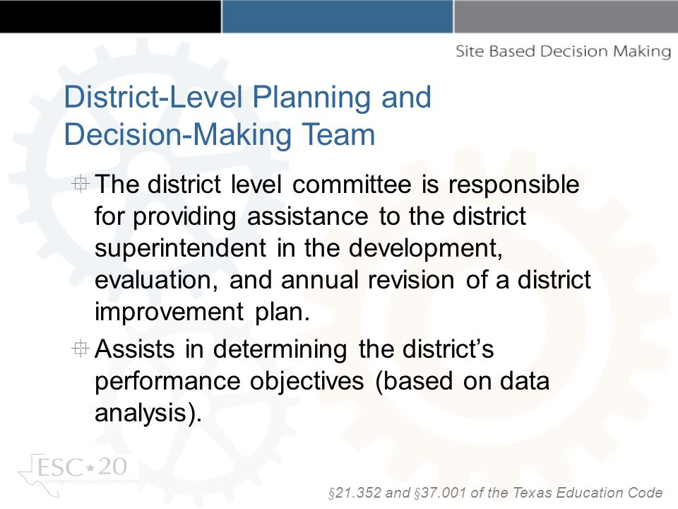 The district level committee is responsible for providing assistance to the district superintendent in the development, evaluation, and annual revisio