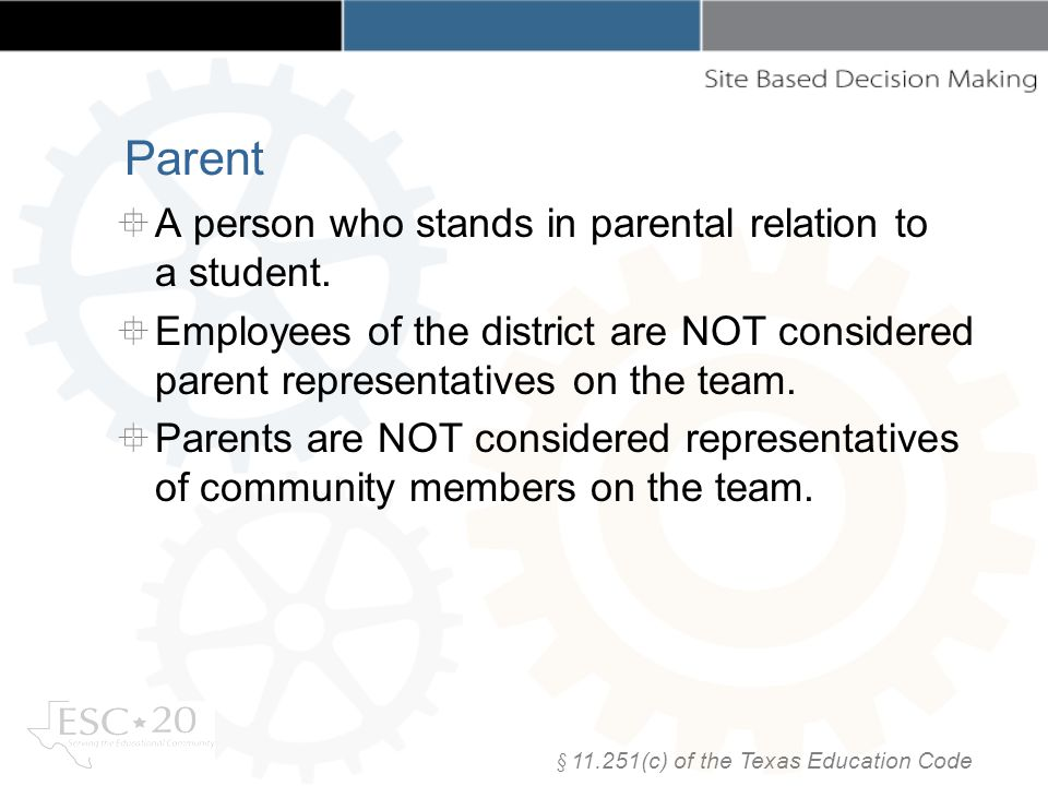 A person who stands in parental relation to a student. Employees of the district are NOT considered parent representatives on the team. Parents are NO