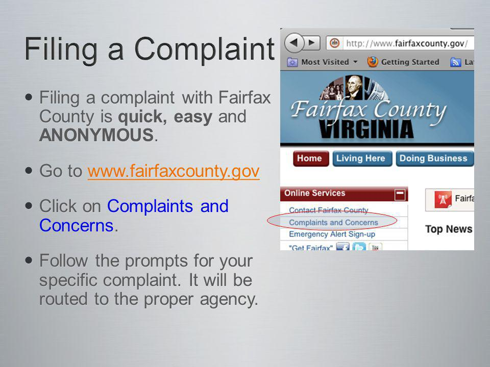 Filing a complaint with Fairfax County is quick, easy and ANONYMOUS.
