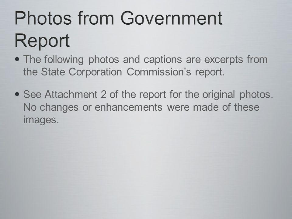 The following photos and captions are excerpts from the State Corporation Commissions report.