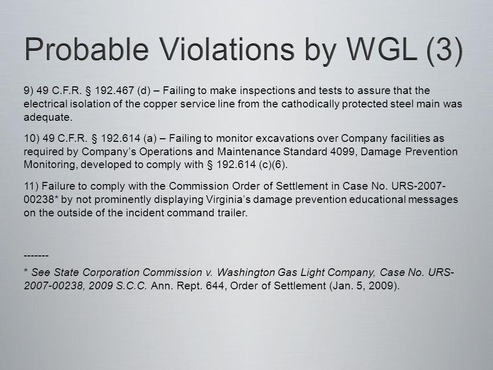 9) 49 C.F.R. § 192.467 (d) – Failing to make inspections and tests to assure that the electrical isolation of the copper service line from the cathodi
