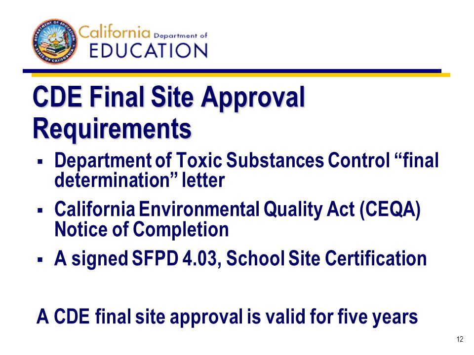 12 CDE Final Site Approval Requirements Department of Toxic Substances Control final determination letter California Environmental Quality Act (CEQA)