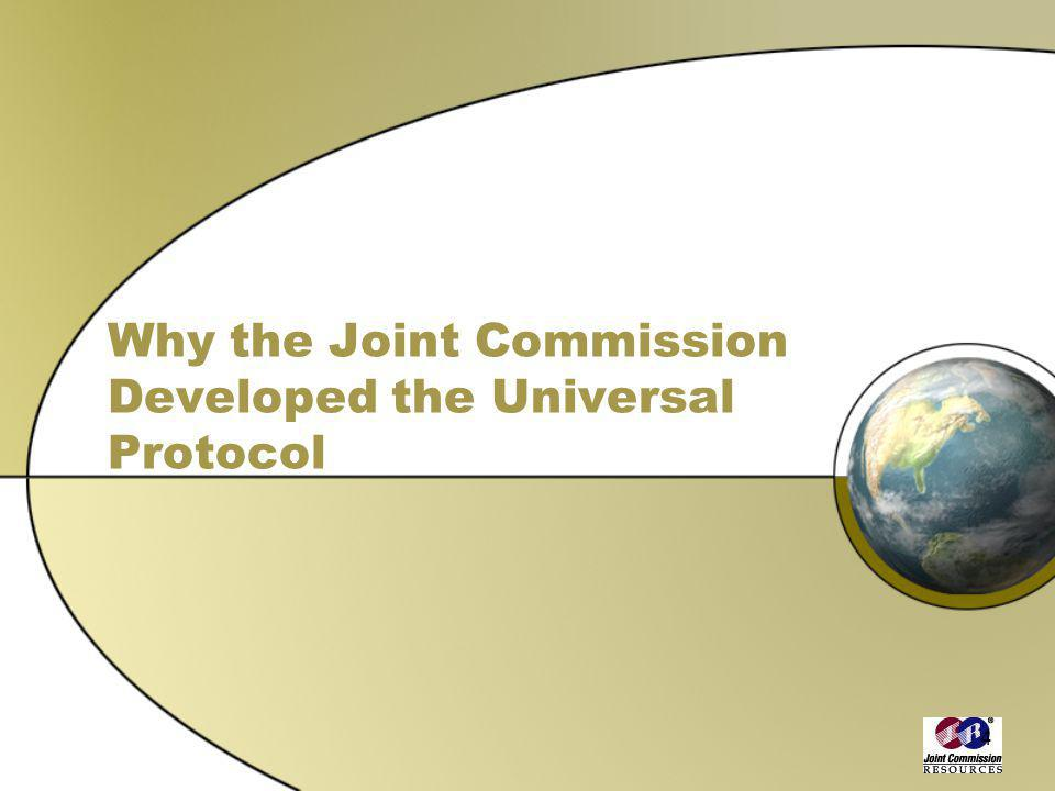 4 Why the Joint Commission Developed the Universal Protocol