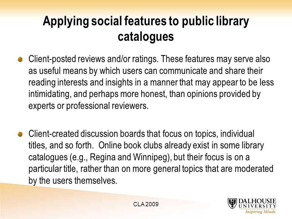 Applying social features to public library catalogues Client-posted reviews and/or ratings.