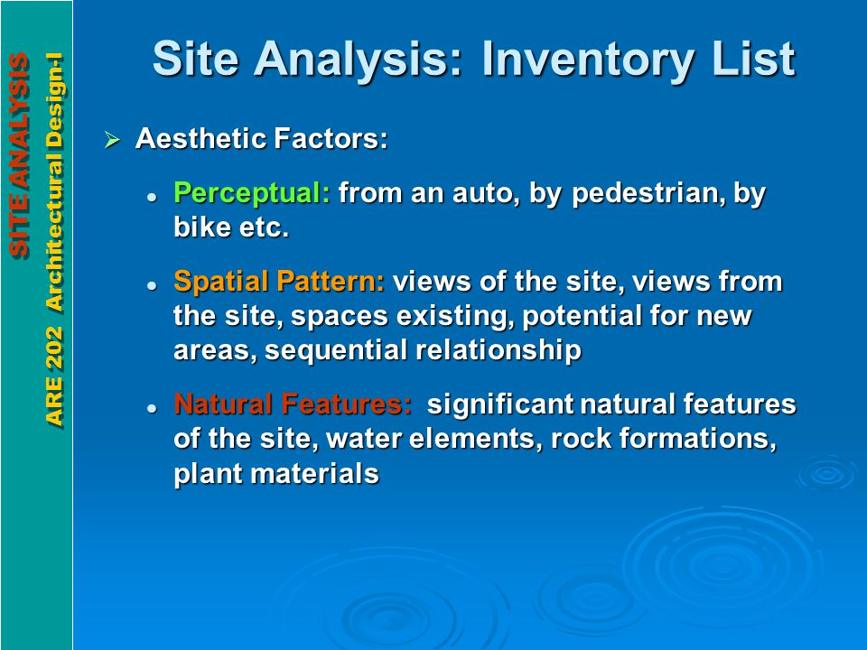 SITE ANALYSIS ARE 202 Architectural Design-I SITE ANALYSIS ARE 202 Architectural Design-I