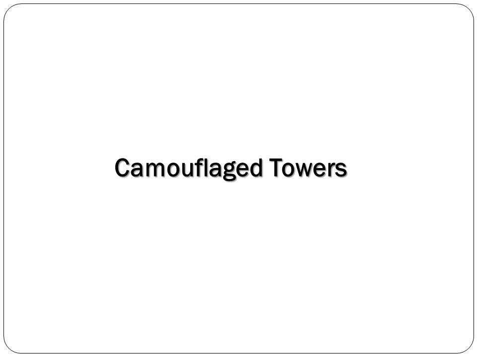 Camouflaged Towers