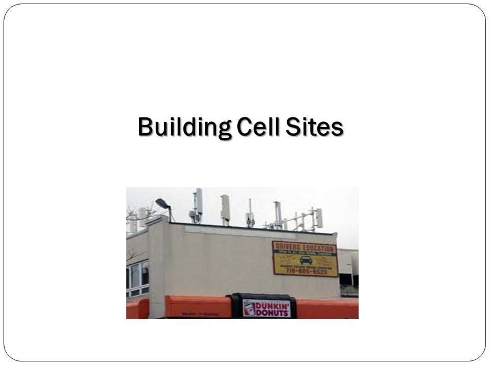 Building Cell Sites