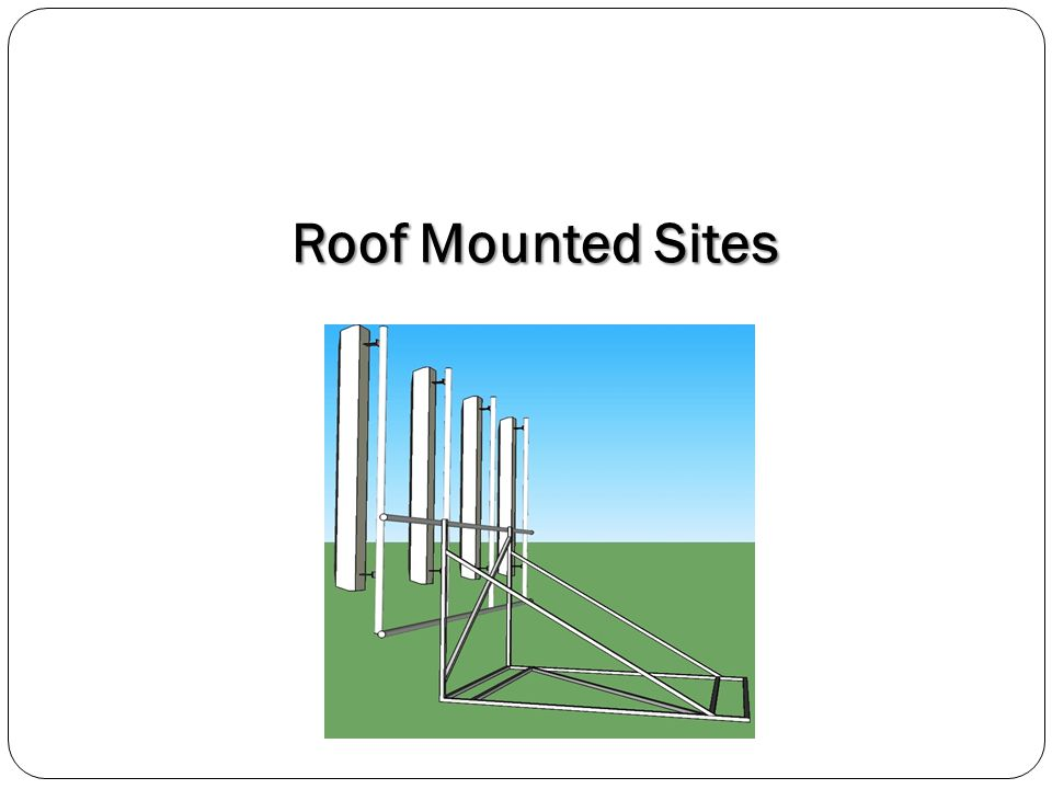 Roof Mounted Sites