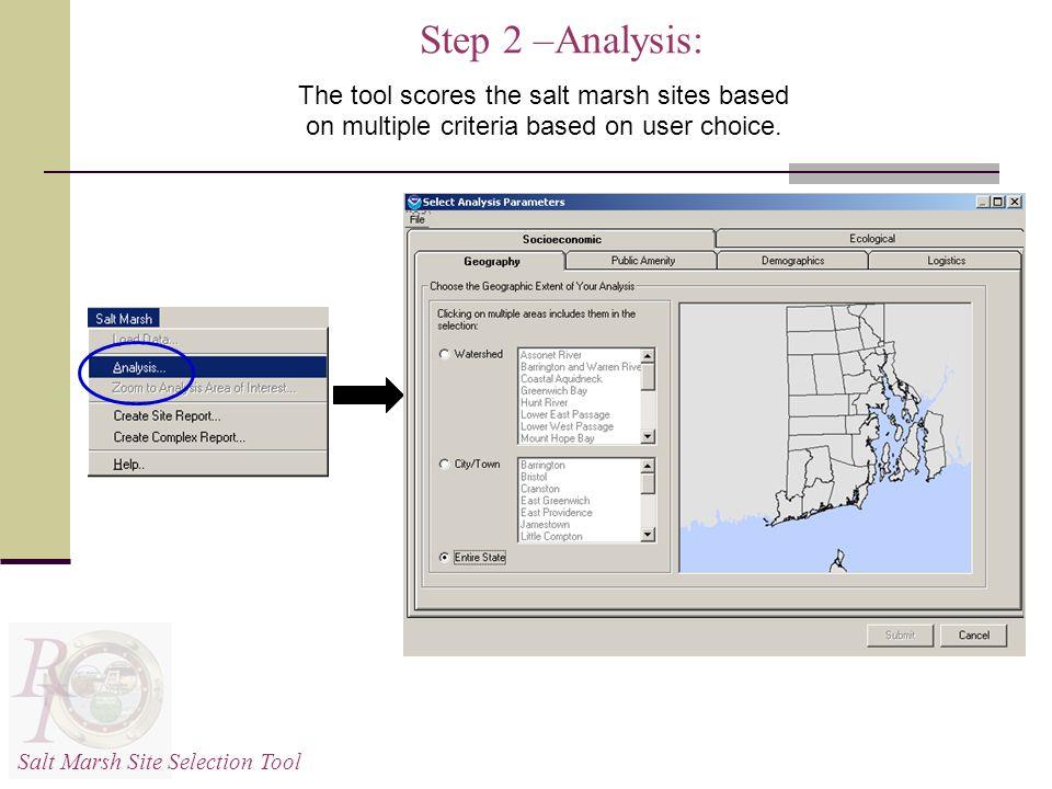 The tool scores the salt marsh sites based on multiple criteria based on user choice.