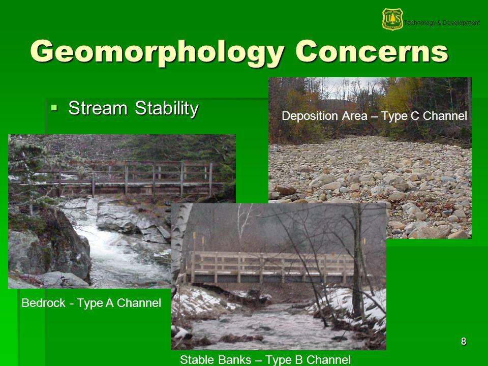 Technology & Development 9 Geomorphology Concerns Bank Stability Bank Stability