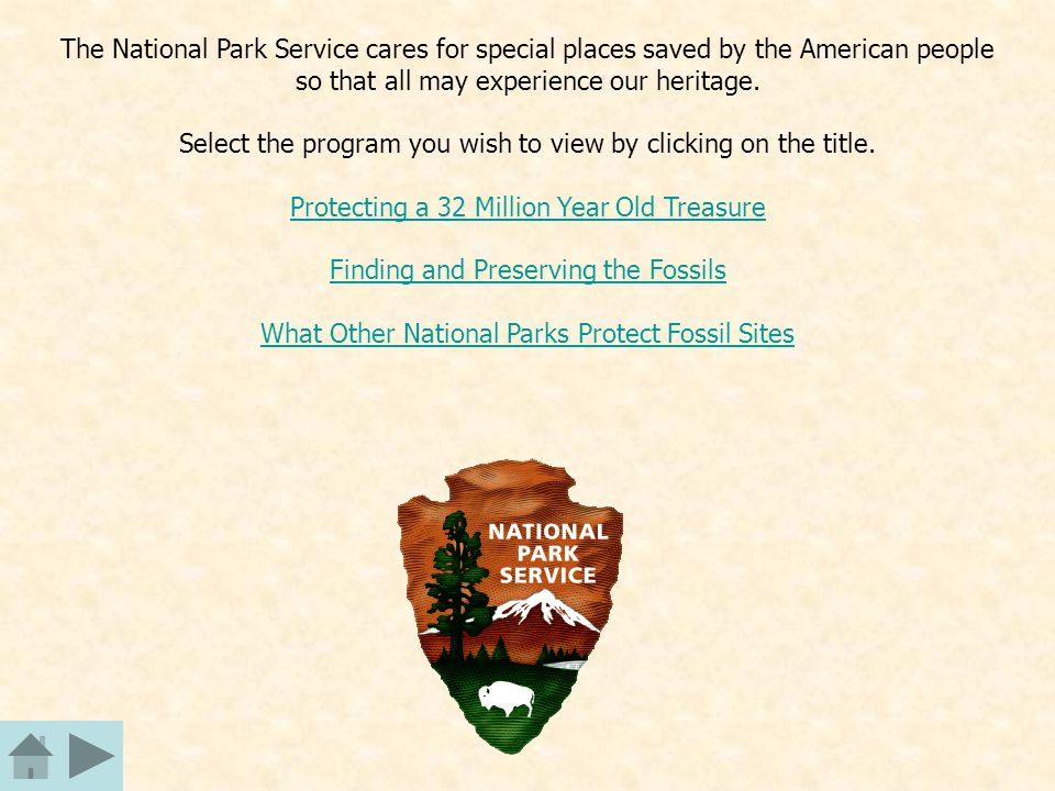 The National Park Service cares for special places saved by the American people so that all may experience our heritage. Select the program you wish t