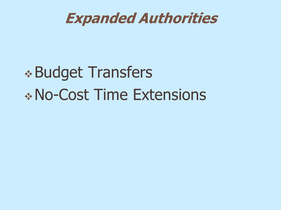 Expanded Authorities Budget Transfers No-Cost Time Extensions