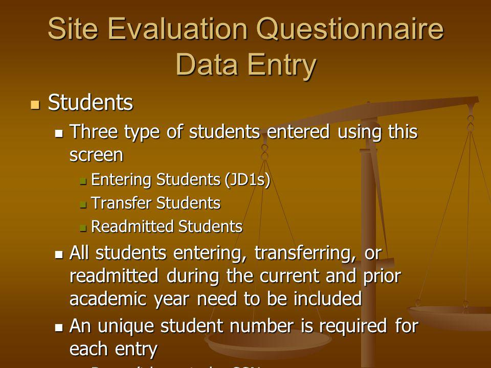 Students Students Three type of students entered using this screen Three type of students entered using this screen Entering Students (JD1s) Entering Students (JD1s) Transfer Students Transfer Students Readmitted Students Readmitted Students All students entering, transferring, or readmitted during the current and prior academic year need to be included All students entering, transferring, or readmitted during the current and prior academic year need to be included An unique student number is required for each entry An unique student number is required for each entry Doesnt have to be SSN Doesnt have to be SSN