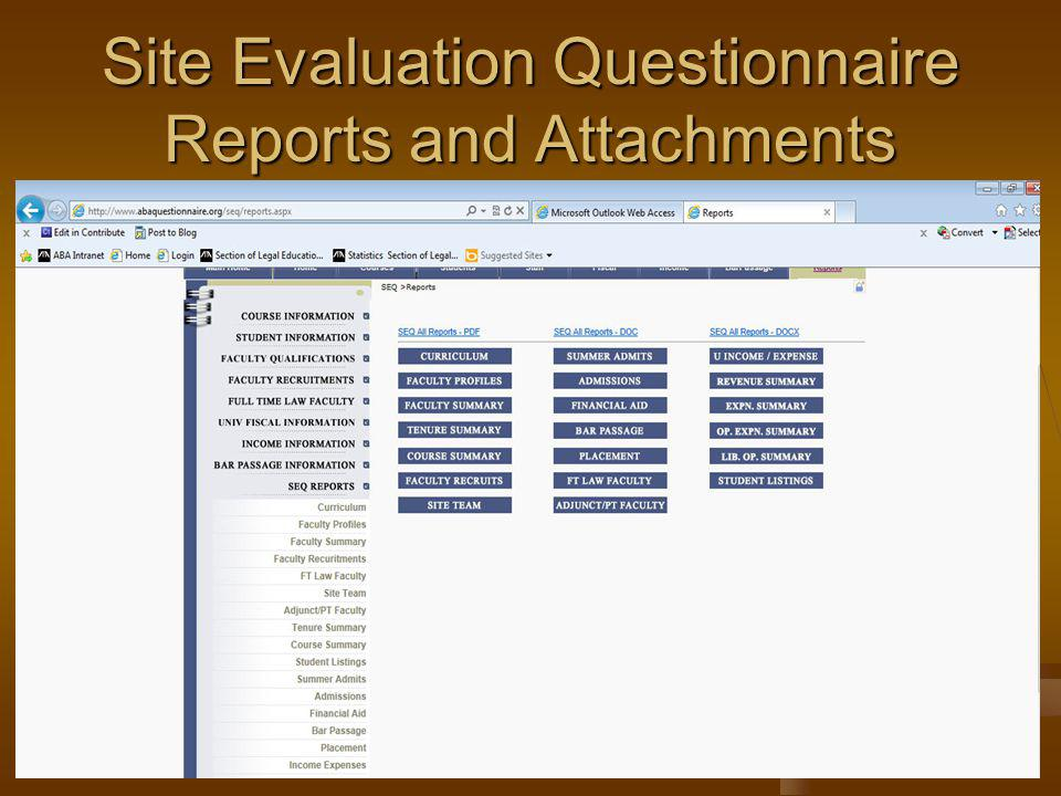Site Evaluation Questionnaire Reports and Attachments